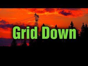 Grid Down Prepping 2021